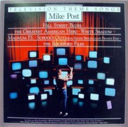 Mike Post Television Theme Songs
